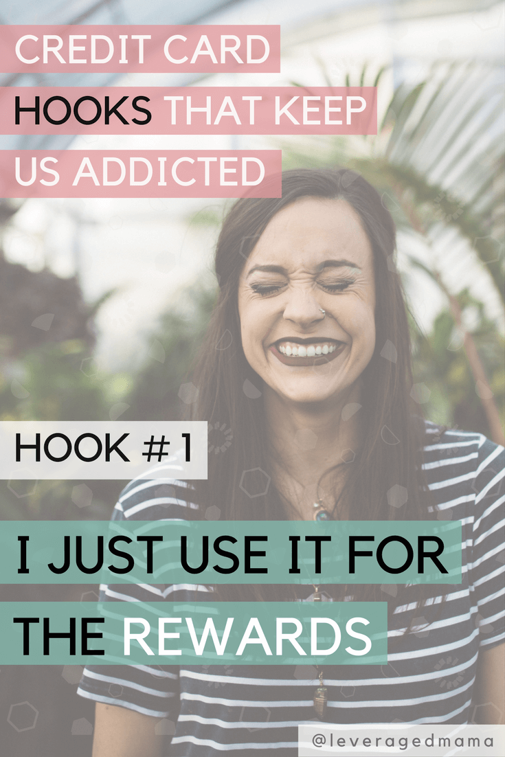Credit card hooks that keep us addicted - The Leveraged Mama