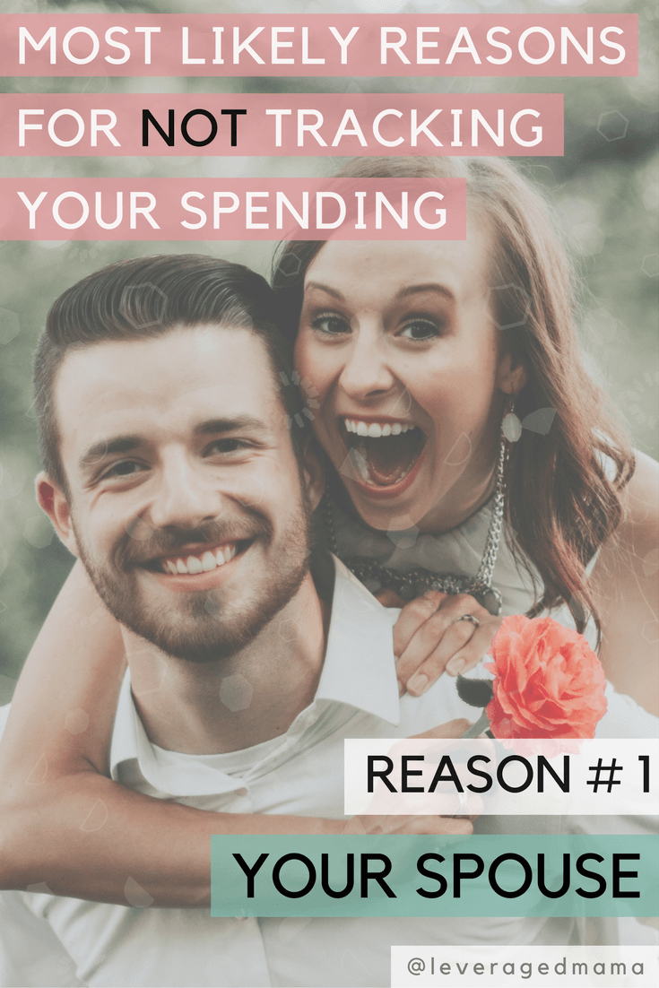 Most likely reasons for not tracking your spending - reason number one - your spouse. The Leveraged Mama. Do you want to get out of debt? I guess you're thinking about cutting up your credit cards then. Please, DO THIS BEFORE you cut up your credit cards!