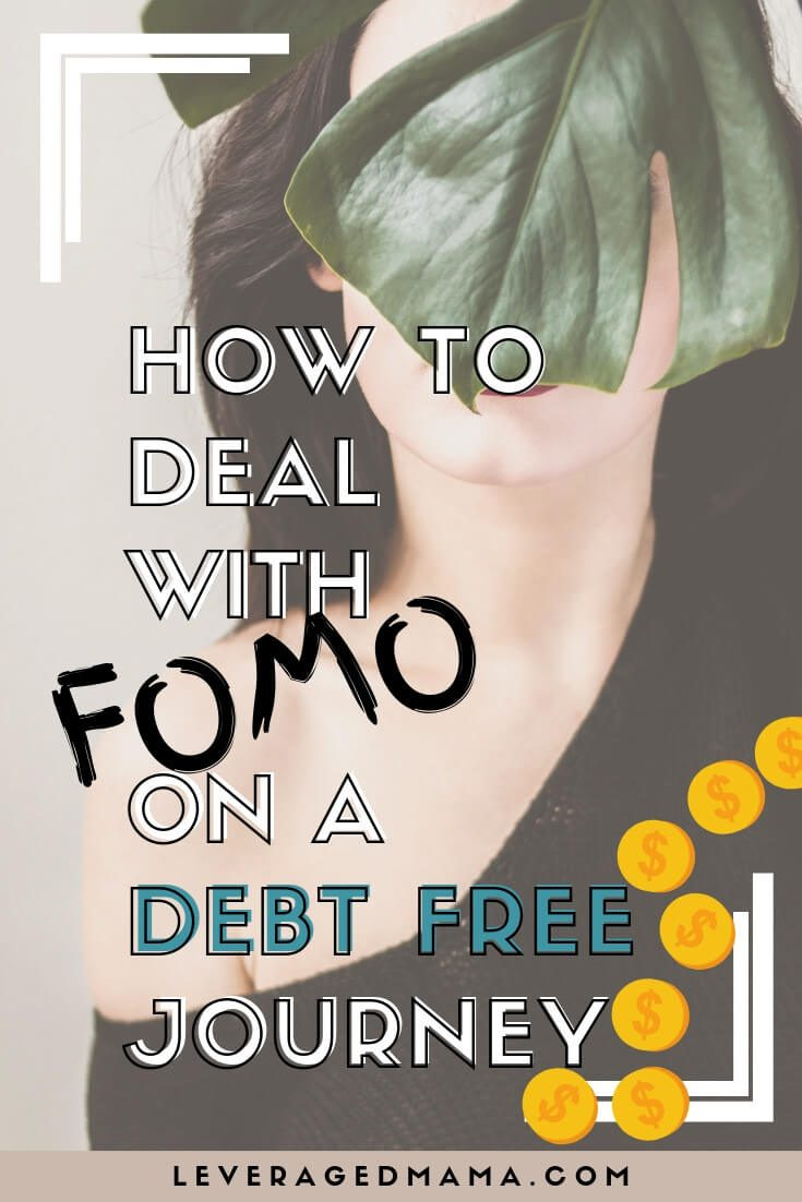 How To Deal With FOMO On A Debt Free Journey